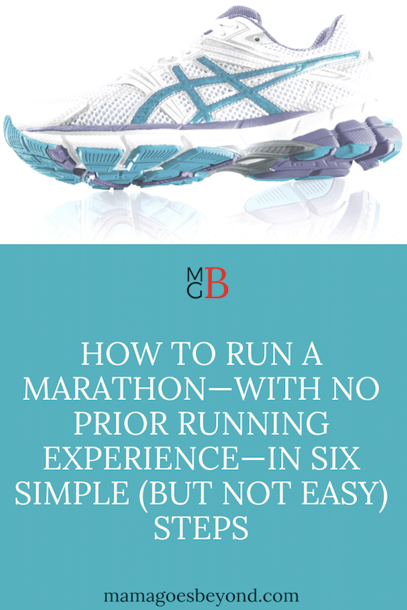 "running shoe with text ""How to run a marathon--with no prior running experience--in six simple (but not easy) steps"