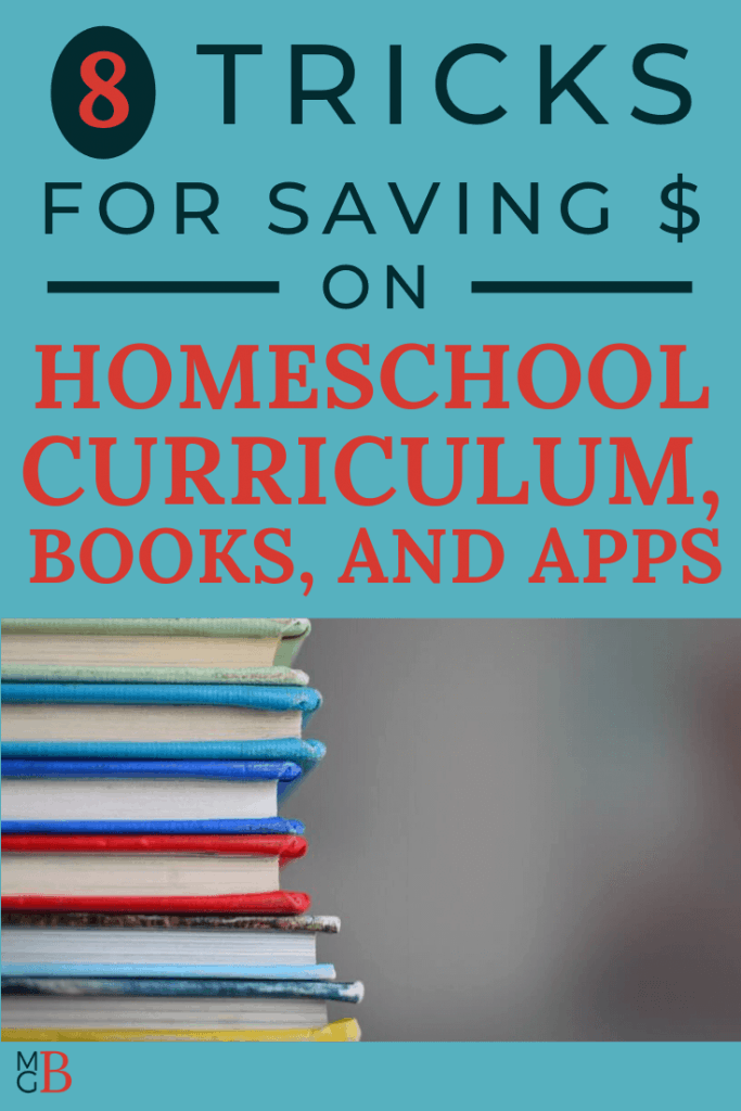 "stack of books with text ""8 tricks for getting cheap homeschool curriculum books, and apps"""