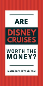 "red background with white overlay and text ""are disney cruises worth the money?"""
