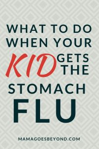 "Text: ""What to do when your kid gets the stomach flu"" over grey diamond background"